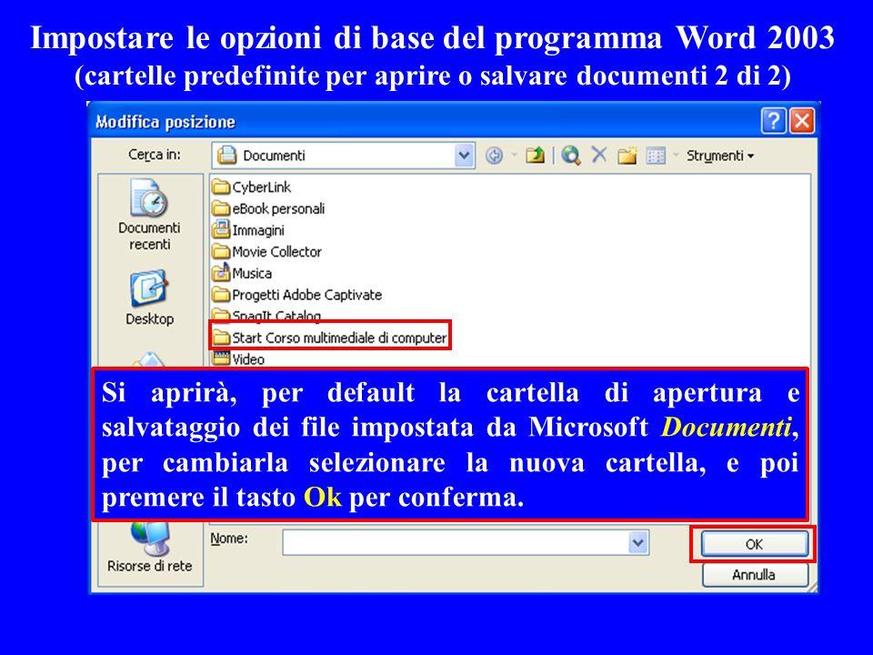 Impostare le opzioni di base del programma Word 2003