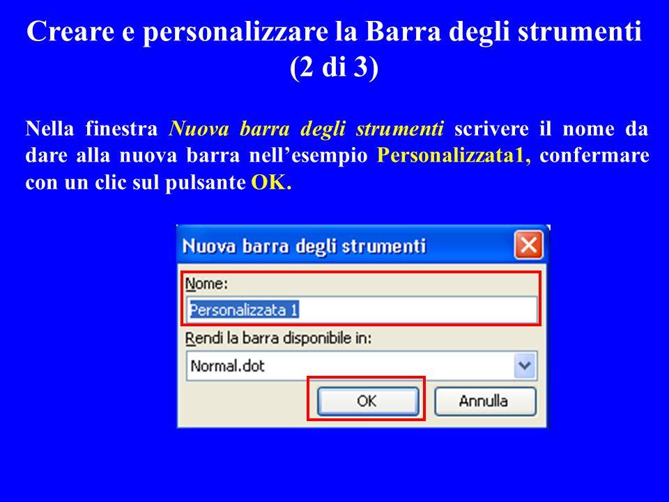 Creare e personalizzare la Barra degli strumenti