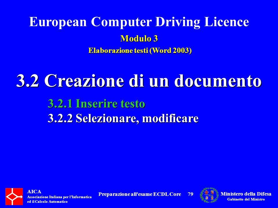 3.2 Creazione di un documento Preparazione all esame ECDL Core