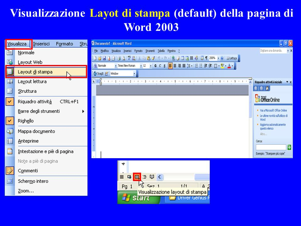 Visualizzazione Layot di stampa (default) della pagina di Word 2003