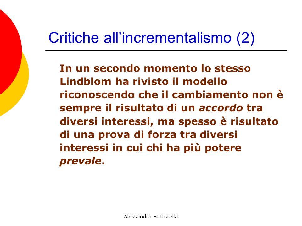 Critiche all'incrementalismo (2)