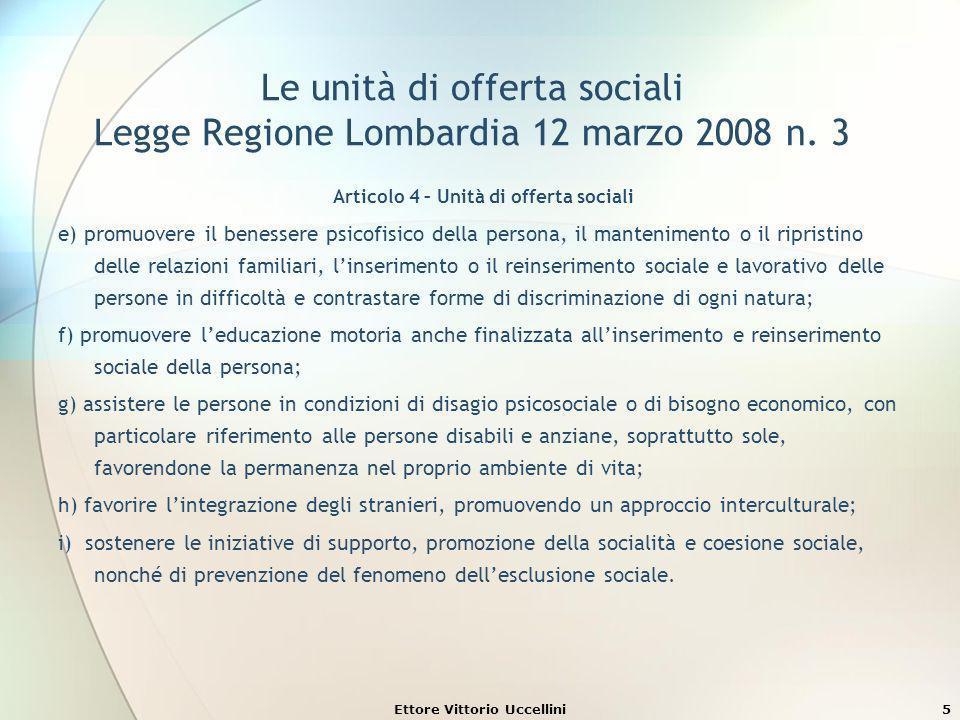 Le unità di offerta sociali Legge Regione Lombardia 12 marzo 2008 n. 3