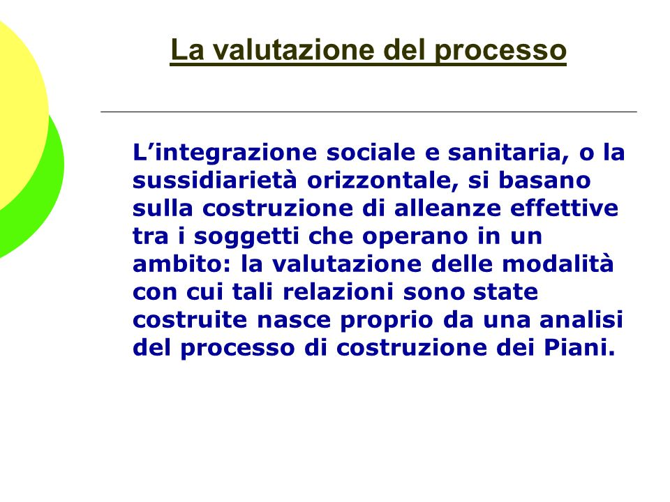 La valutazione del processo
