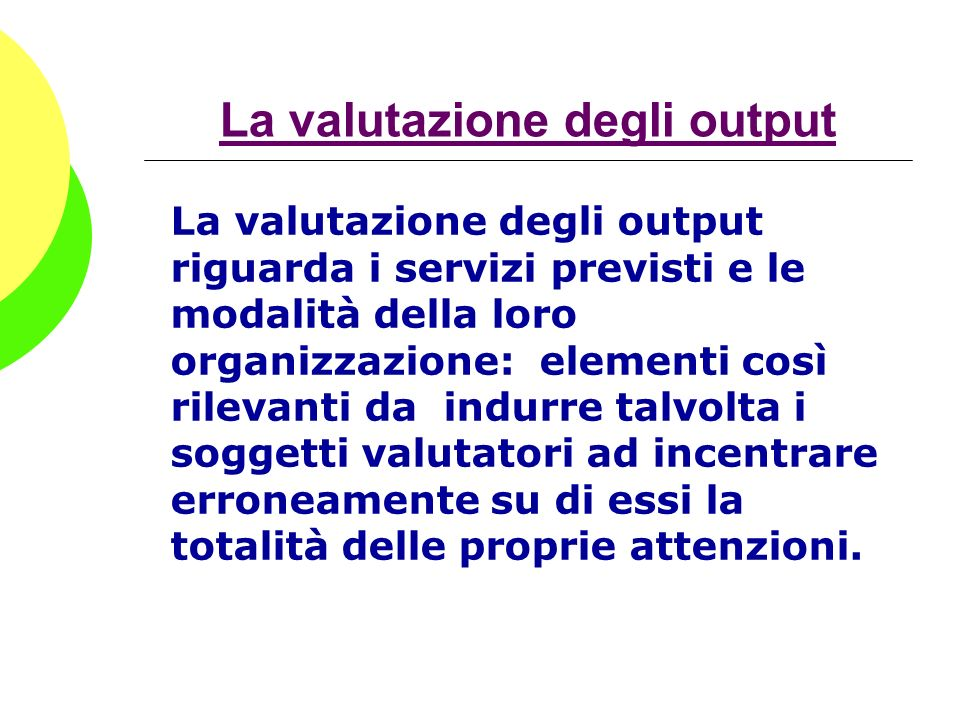 La valutazione degli output