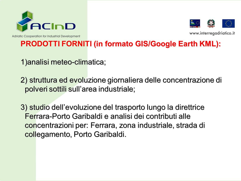 PRODOTTI FORNITI (in formato GIS/Google Earth KML):
