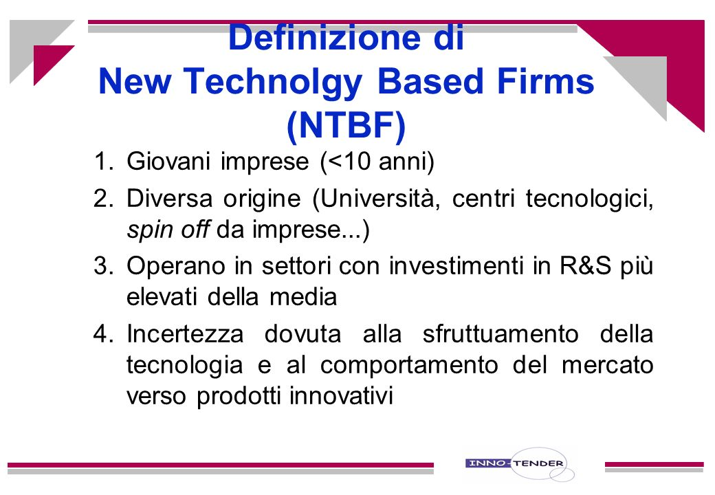 Definizione di New Technolgy Based Firms (NTBF)