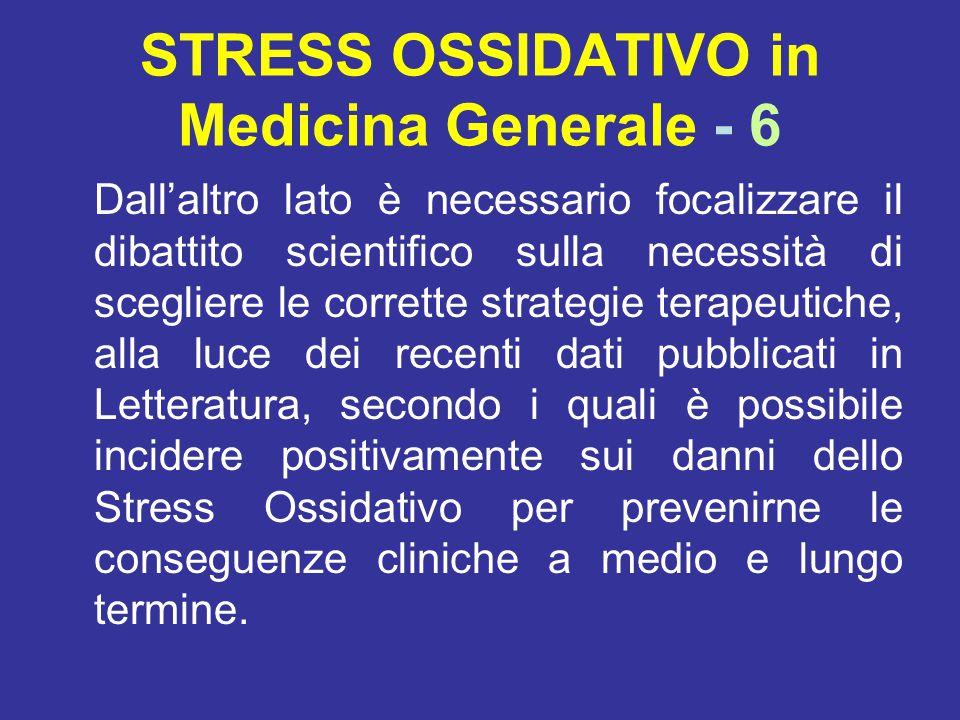 STRESS OSSIDATIVO in Medicina Generale - 6