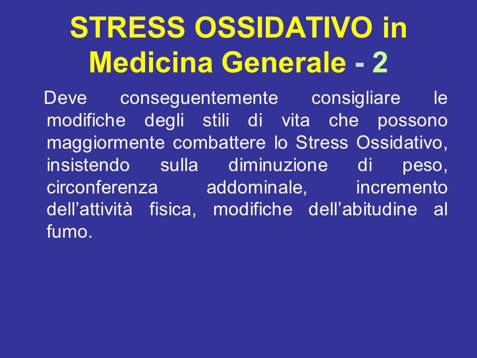STRESS OSSIDATIVO in Medicina Generale - 2