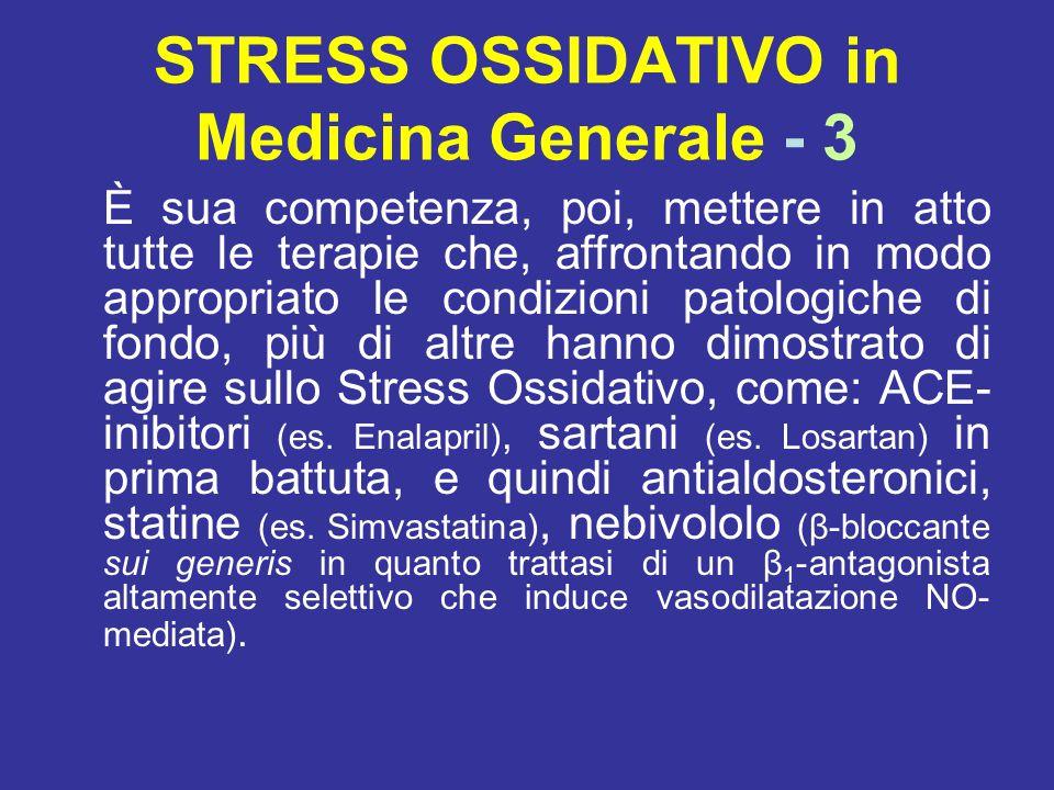 STRESS OSSIDATIVO in Medicina Generale - 3