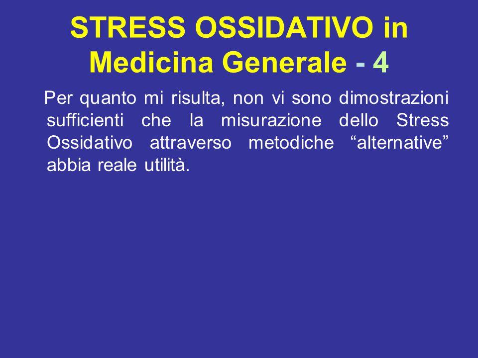 STRESS OSSIDATIVO in Medicina Generale - 4
