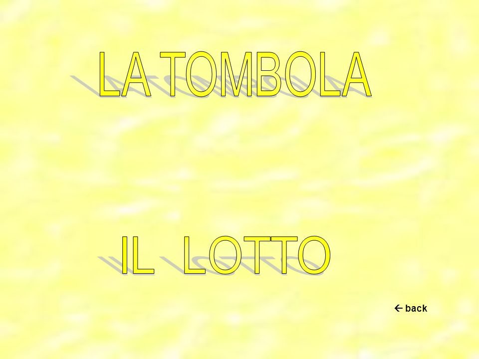 LA TOMBOLA IL LOTTO  back