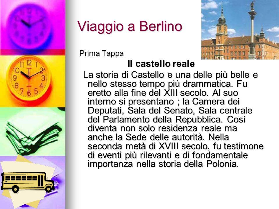 Viaggio a Berlino Prima Tappa Il castello reale