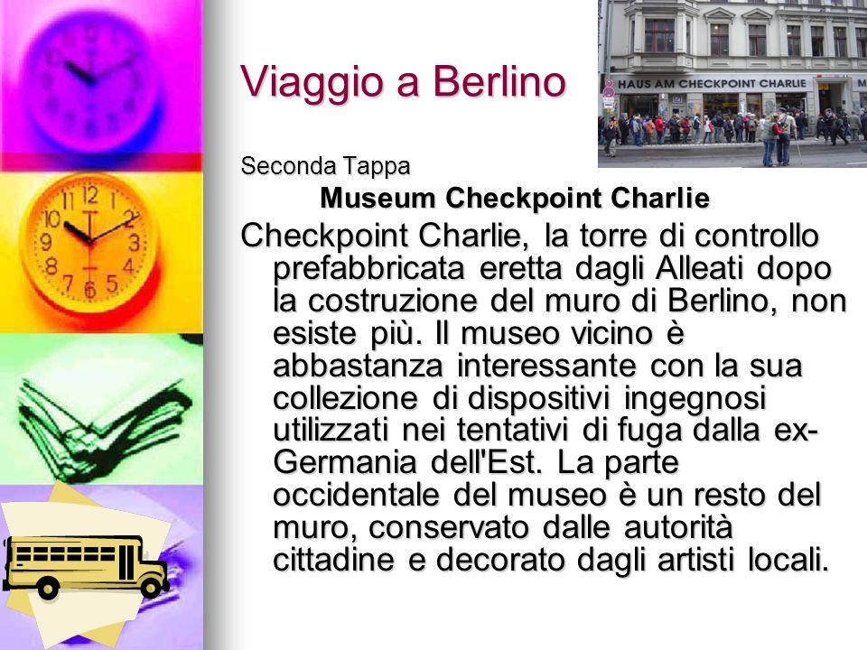Viaggio a Berlino Seconda Tappa. Museum Checkpoint Charlie.