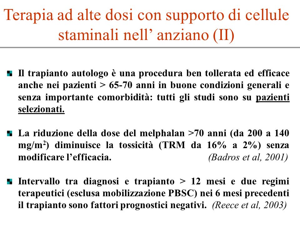 Terapia ad alte dosi con supporto di cellule staminali nell' anziano (II)