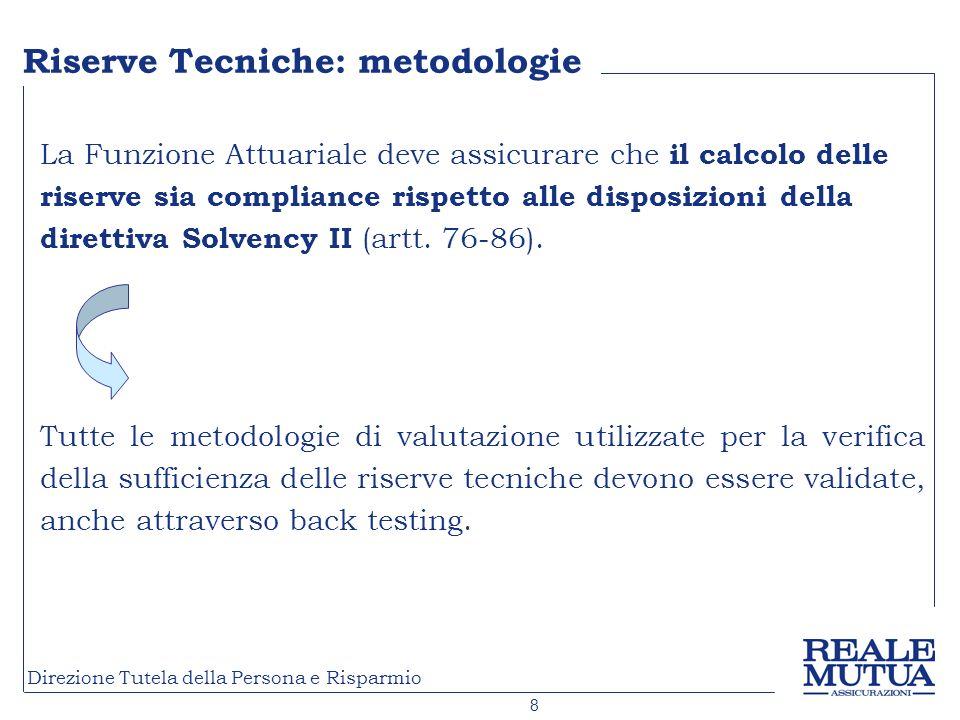 Riserve Tecniche: metodologie