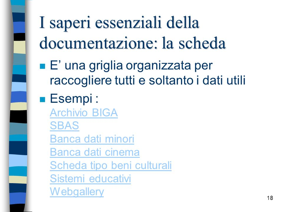 I saperi essenziali della documentazione: la scheda