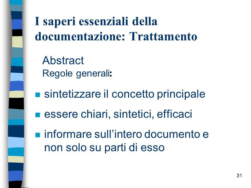 I saperi essenziali della documentazione: Trattamento