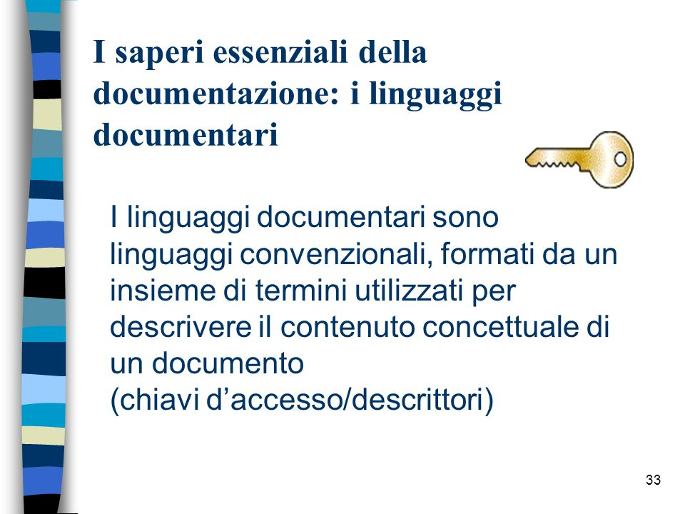 I saperi essenziali della documentazione: i linguaggi documentari