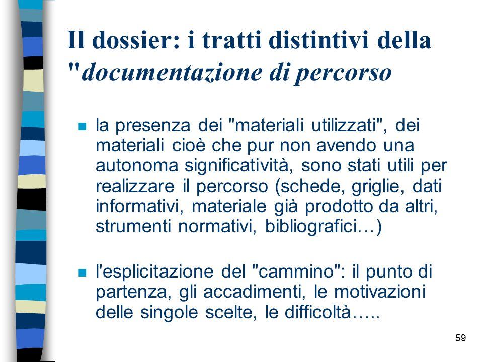 Il dossier: i tratti distintivi della documentazione di percorso