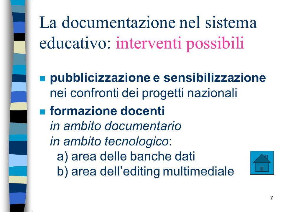 La documentazione nel sistema educativo: interventi possibili