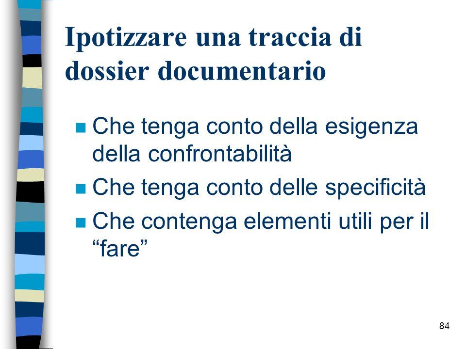 Ipotizzare una traccia di dossier documentario