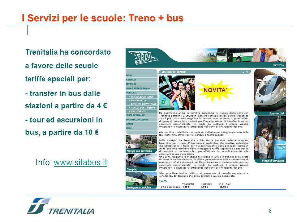 I Servizi per le scuole: Treno + bus