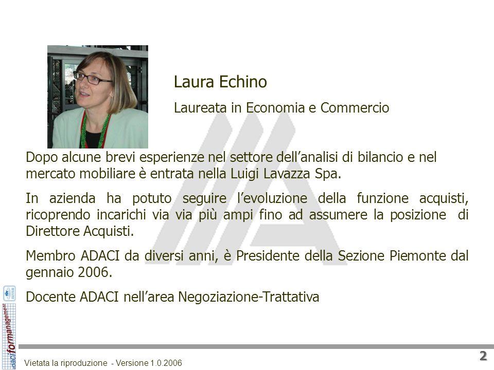 Laura Echino Laureata in Economia e Commercio