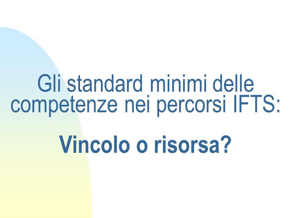 Gli standard minimi delle competenze nei percorsi IFTS: