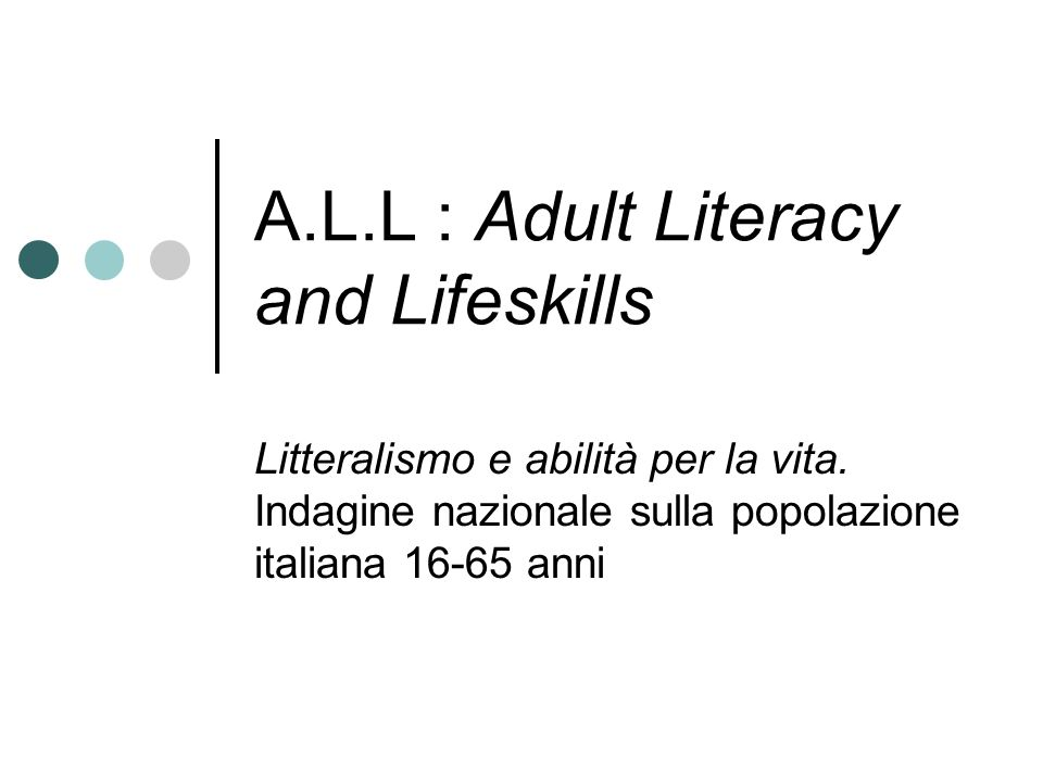 A.L.L : Adult Literacy and Lifeskills