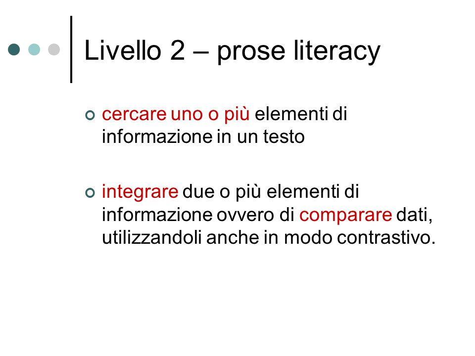 Livello 2 – prose literacy