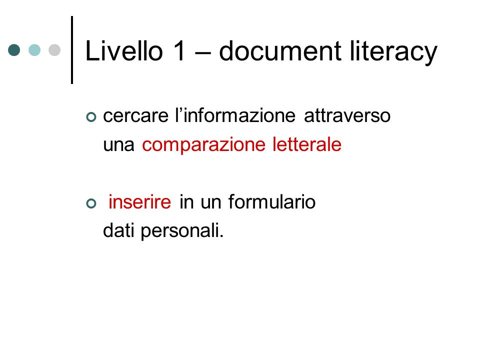 Livello 1 – document literacy