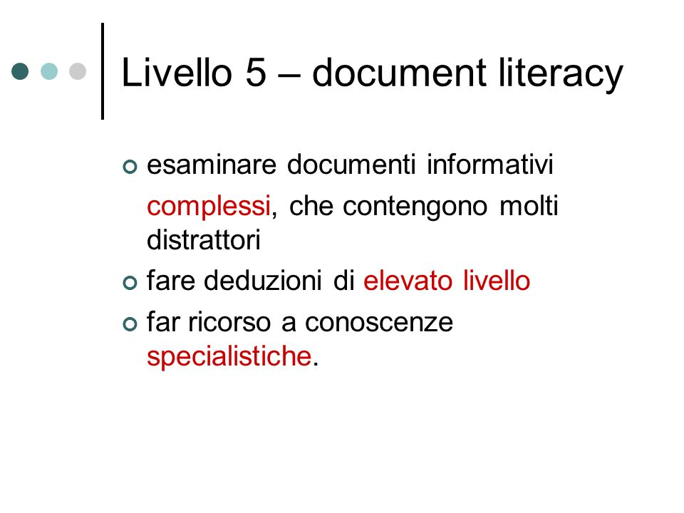 Livello 5 – document literacy