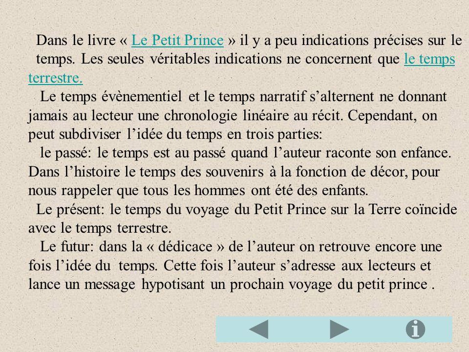 Dans le livre « Le Petit Prince » il y a peu indications précises sur le