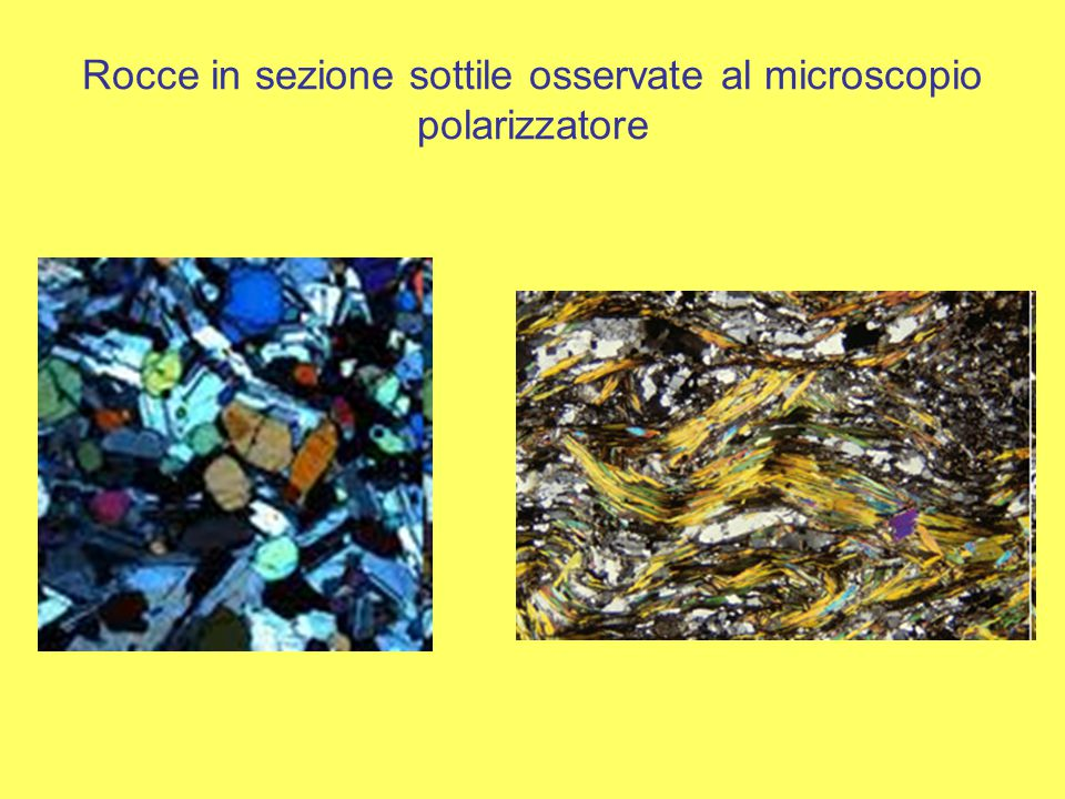Rocce in sezione sottile osservate al microscopio polarizzatore
