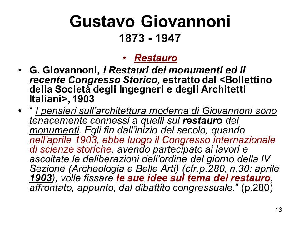 Gustavo Giovannoni 1873 - 1947 Restauro
