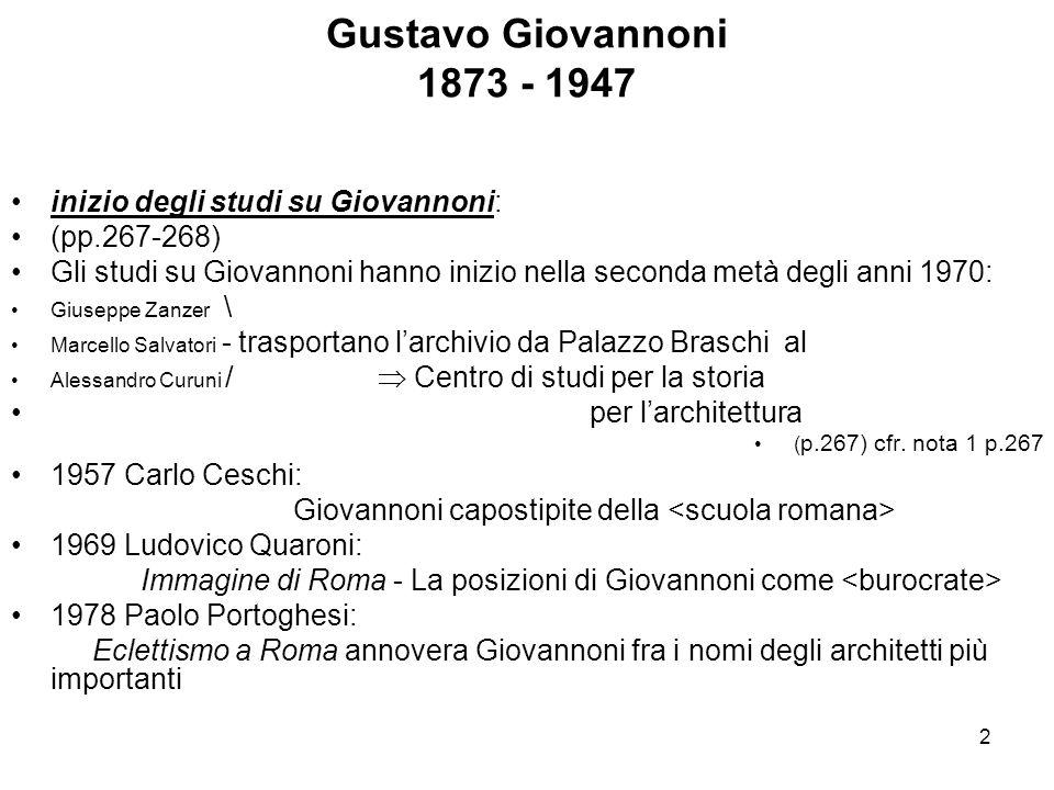 Gustavo Giovannoni 1873 - 1947 inizio degli studi su Giovannoni: