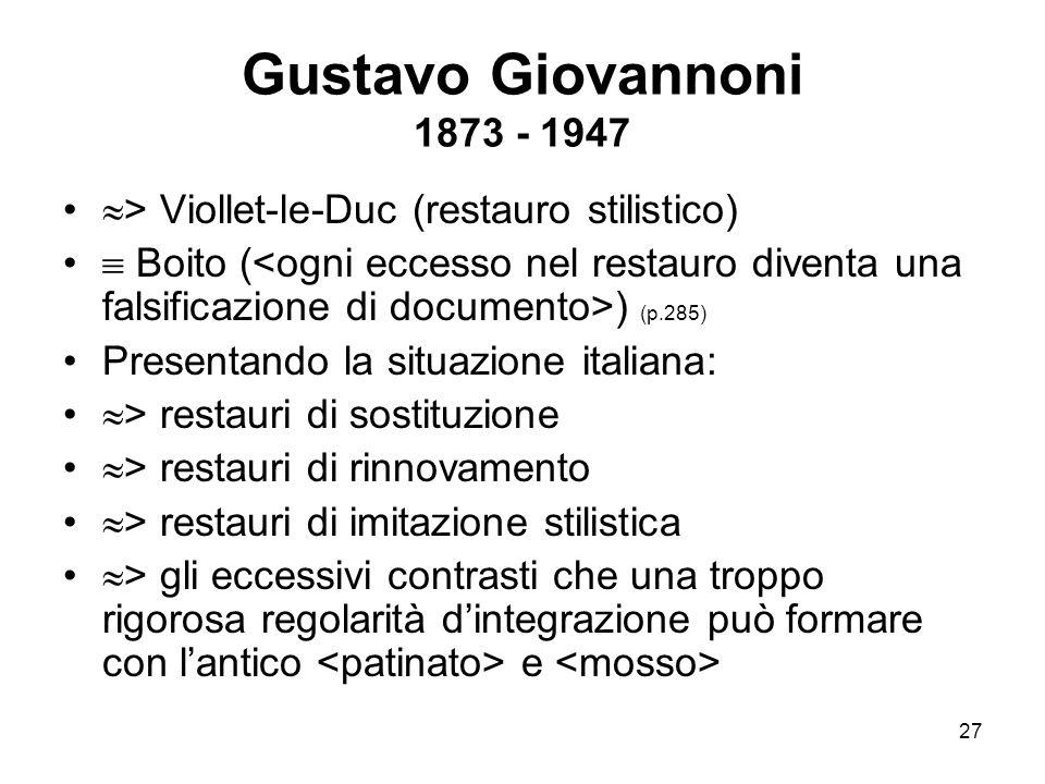 Gustavo Giovannoni 1873 - 1947 > Viollet-le-Duc (restauro stilistico)
