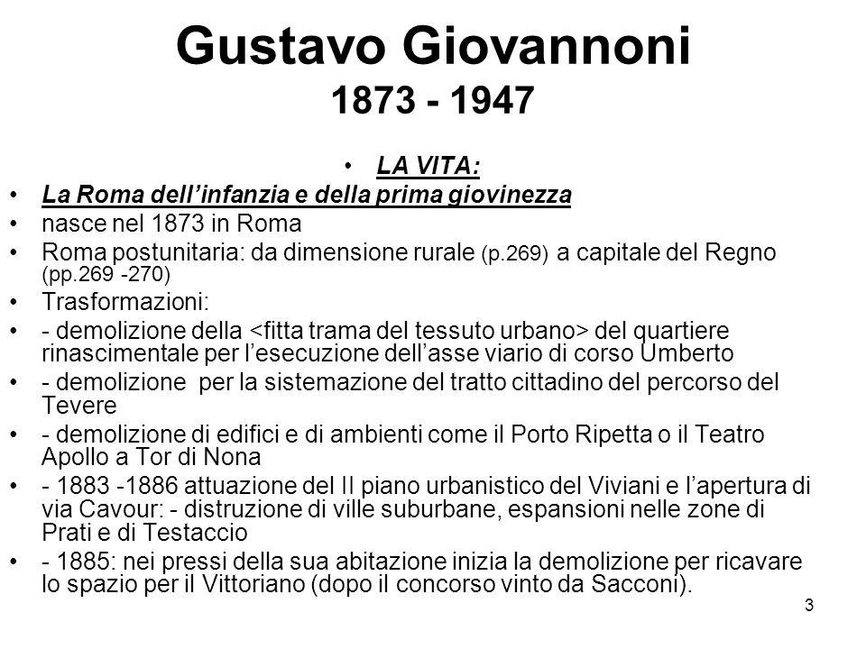 Gustavo Giovannoni 1873 - 1947 LA VITA: