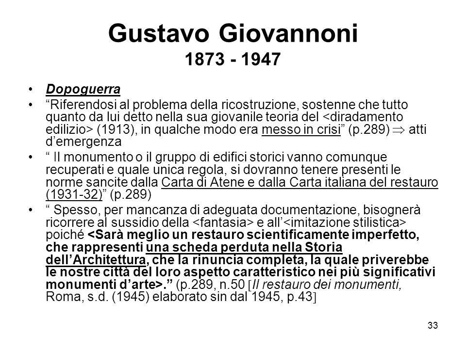 Gustavo Giovannoni 1873 - 1947 Dopoguerra