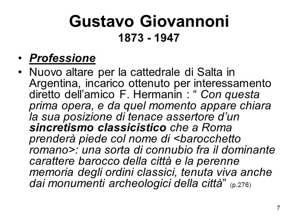 Gustavo Giovannoni 1873 - 1947 Professione