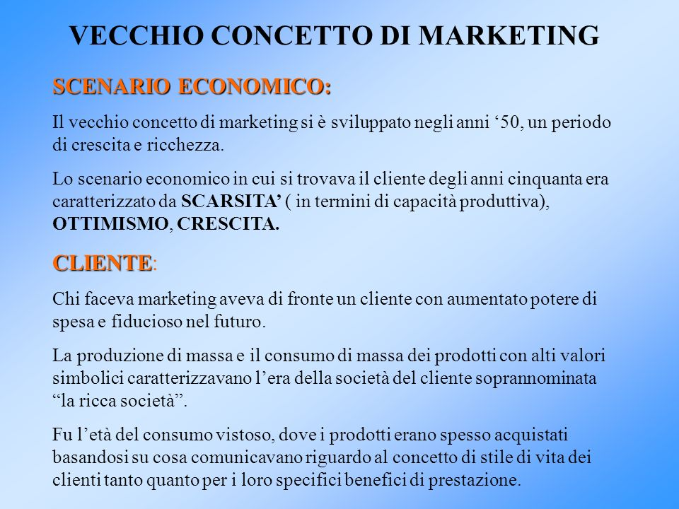VECCHIO CONCETTO DI MARKETING
