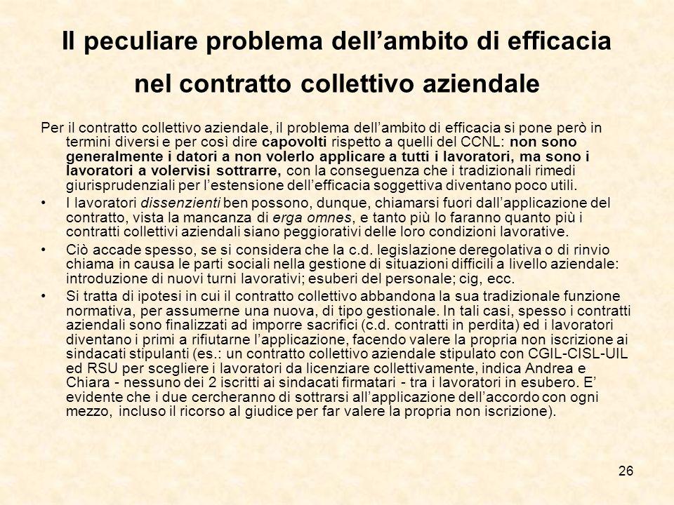 Il peculiare problema dell'ambito di efficacia nel contratto collettivo aziendale