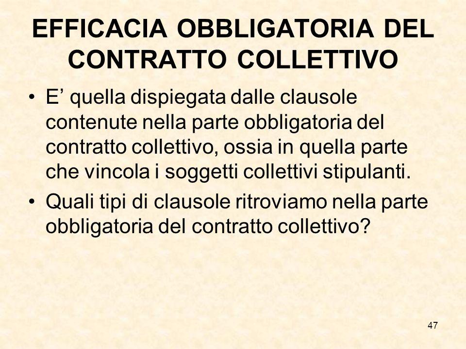 EFFICACIA OBBLIGATORIA DEL CONTRATTO COLLETTIVO