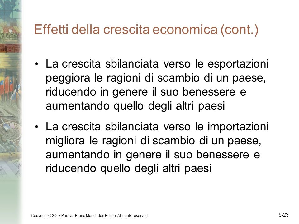 Effetti della crescita economica (cont.)