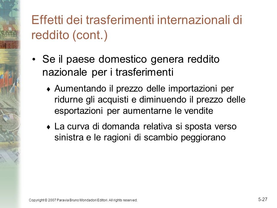 Effetti dei trasferimenti internazionali di reddito (cont.)