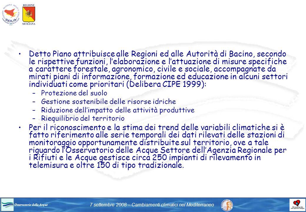 Detto Piano attribuisce alle Regioni ed alle Autorità di Bacino, secondo le rispettive funzioni, l'elaborazione e l'attuazione di misure specifiche a carattere forestale, agronomico, civile e sociale, accompagnate da mirati piani di informazione, formazione ed educazione in alcuni settori individuati come prioritari (Delibera CIPE 1999):