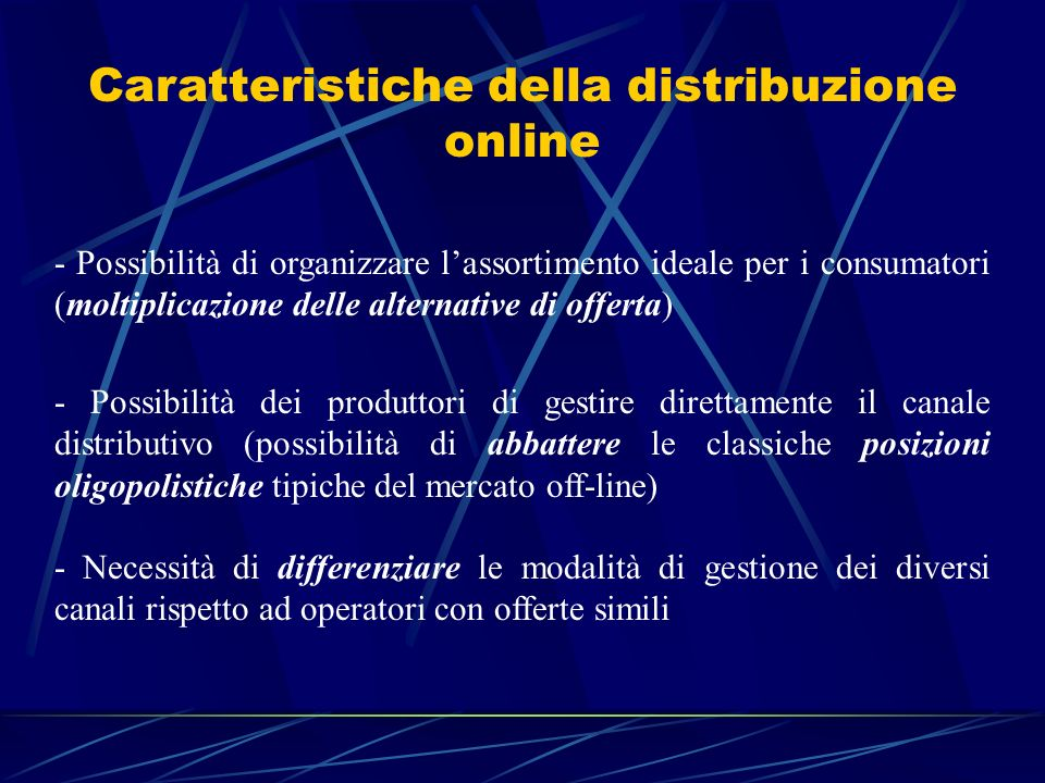 Caratteristiche della distribuzione online