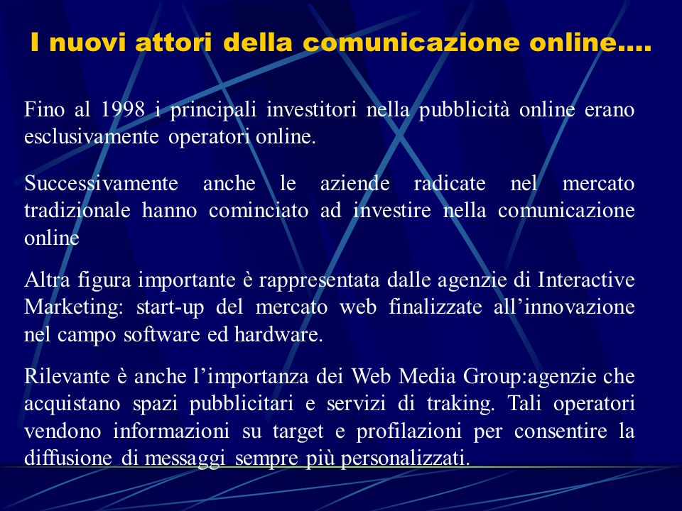 I nuovi attori della comunicazione online….