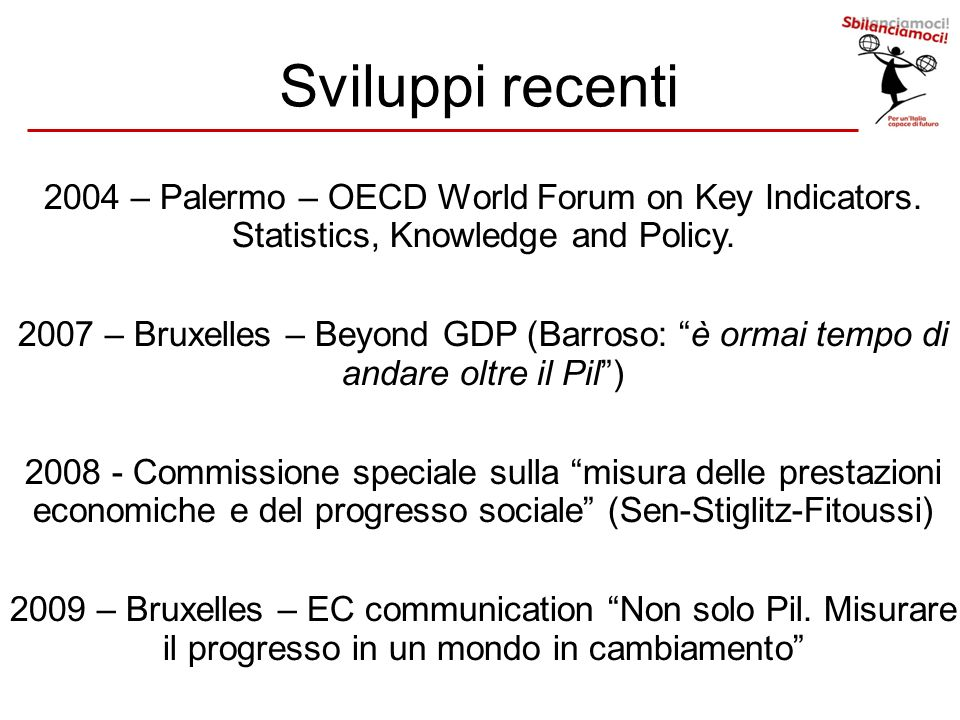 Sviluppi recenti 2004 – Palermo – OECD World Forum on Key Indicators. Statistics, Knowledge and Policy.
