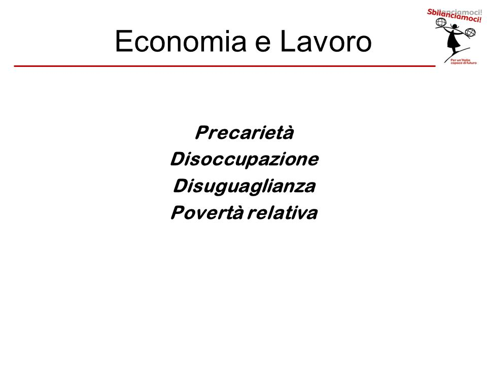 Economia e Lavoro Precarietà Disoccupazione Disuguaglianza